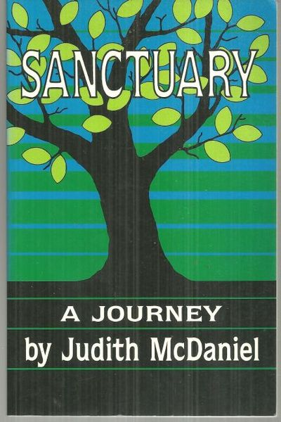SANCTUARY A Journey, McDaniel, Judith
