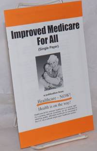 image of Improved Medicare For All (SIngle Payer)