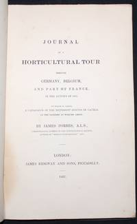 JOURNAL OF A HORTICULTURAL TOUR THROUGH GERMANY, BELGIUM, AND PART OF FRANCE, IN THE AUTUMN OF...