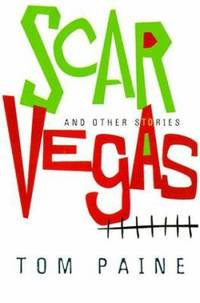 Scar Vegas : And Other Stories