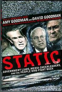 image of Static: Government Liars, Media Cheerleaders, And The People Who Fight Back