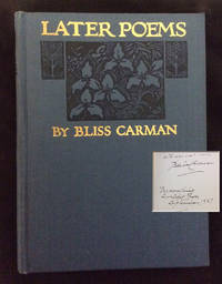 LATER POEMS by  Bliss Carman - Signed First Edition - 1922 - from TBCL  The Book Collector's Library and Biblio.com