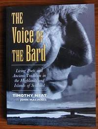 image of The Voice of the Bard: Living Poets and Ancient Tradition in the Highlands  and Islands of Scotland