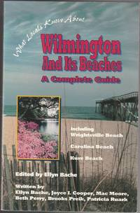 Wilmington and It's Beaches: A Complete Guide