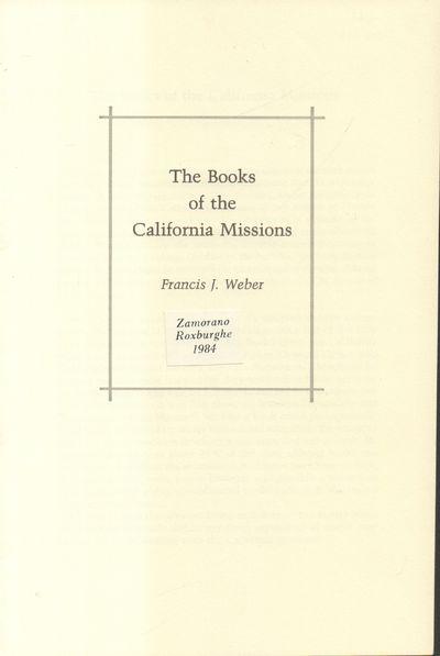 California: Zamorano Roxburghe. Fine. 1984. Softcover. White paper wrapper with black lettering on c...
