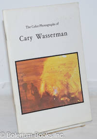 image of The Color Photographs of Cary Wasserman