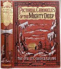 Pictorial Chronicles of the Mighty Deep