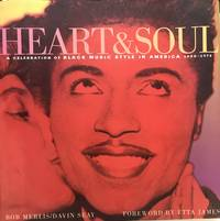 Heart & Soul; A Celebration of Black Music Style in America, 1930-1975