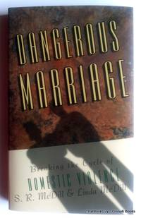 Dangerous Marriage: Breaking the Cycle of Domestic Violence