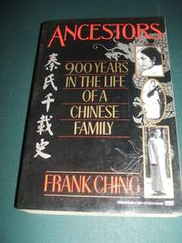 image of Ancestors: 900 Years in the Life of a Chinese Family
