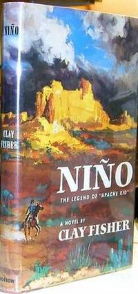 "Nino; the legend of ""Apache Kid"" by Clay Fisher [pseud.] by Fisher, Clay"
