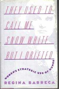 They Used to Call Me Snow White ... But I Drifted : Women's Strategic Use of Humor