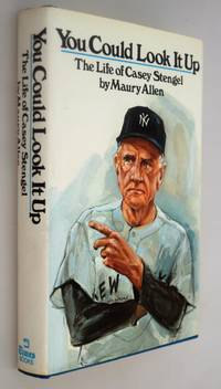 You Could Look it Up: The Life of Casey Stengel