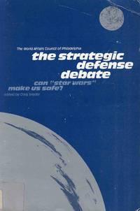 The Strategic Defence Debate Can Star Wars Make Us Safe?