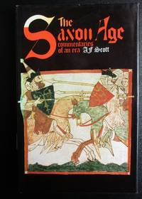image of The Saxon Age. Commentaries of an Era.