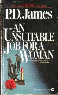 An Unsuitable Job for a Woman by  P. D James - Paperback - 1982 - from Odds and Ends Shop and Biblio.com