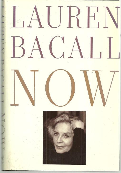NOW, Bacall, Lauren