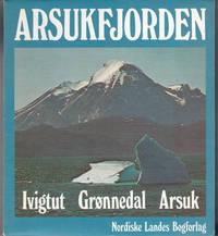 image of ARSUKFJORDEN: IVIGTUT GRONNEDAL ARSUK.