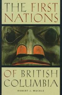 The First Nations of British Columbia