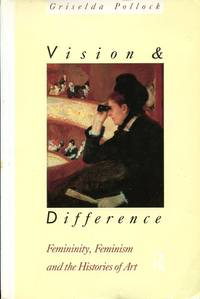 image of Vision and Difference: Femininity, Feminism and Histories of Art (Routledge Classics)