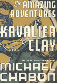 image of The Amazing Adventures of Kavalier & Clay (INSCRIBED)