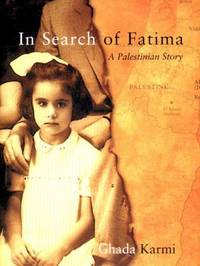 In Search of Fatima : A Palestinian Story