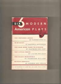 Six Modern American Plays: Modern Library #276
