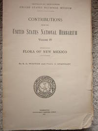 Flora of New Mexico by  E.O. And Paul C. Standley Wooton - Paperback - 1st Edition - 1915 - from Calendula Horticultural Books (SKU: 10378)