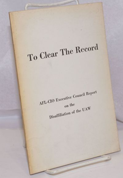 Washington: American Federation of Labor and Congress of Industrial Organizations, 1969. Pamphlet. 9...