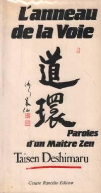 L'anneau de la voie paroles d'un maitre zen