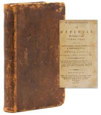 M. Tullii Ciceronis De officiis ad Marcum filium libri tres. : Item, Cato major, Laelius, Paradoxa, & Somnium Scipionis. -- Editio altera, prioribus longe emendatior