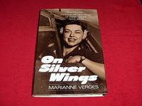 On Silver Wings : The Women Airforce Service Pilots of World War II 1942-1944