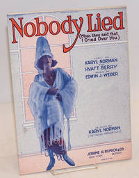 image of Nobody lied (when they said that I cried over you)