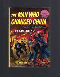Signed By Pearl Buck The Man Who Changed China World Landmark #9 HB/DJ Story of Sun Yat-sen