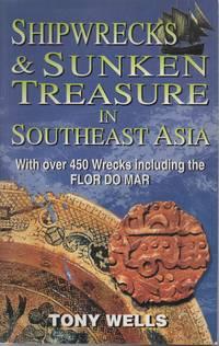 Shipwrecks & Sunken Treasure in Southeast Asia