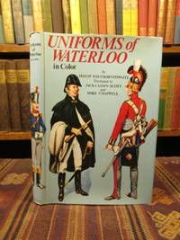 Uniforms of Waterloo in Color, 16-18 June 1815