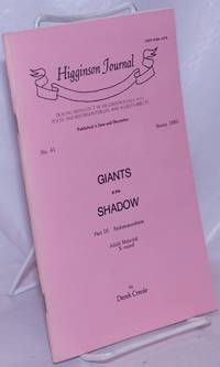 Higginson Journal #41: Giants in the Shadow part 3; Sadomasochism
