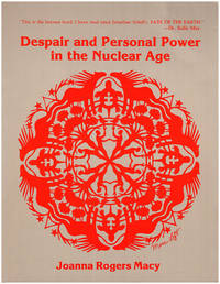 Despair and Personal Power in the Nuclear Age