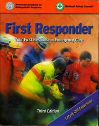 First Responder- Third Edition  Your First Response in Emergency Care