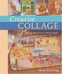 image of Creative Collage: Making Memories in Mixed Media