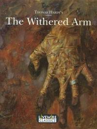 image of The Withered Arm (Livewire Classics)