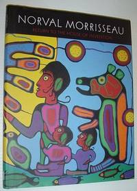 Return to the House of Invention by  Norval Morriseau - First Printing - 2005 - from RareNonFiction.com and Biblio.com
