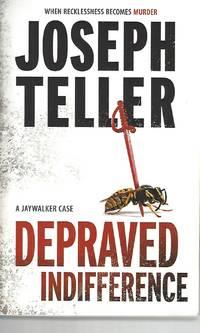 Depraved Indifference (A Jaywalker Case)