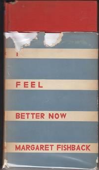 I Feel Better Now, Verses   [SIGNED, 1st Ed.]