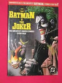 Batman V The Joker: The Greatest Joker Stories Ever Told