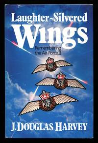image of Laughter - Silvered Wings .. Remembering the Air Force II