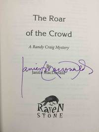THE ROAR OF THE CROWD: A Randy Craig Mystery.