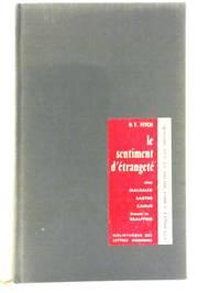 """Le Sentiment D'Etrangete Chez Malraux, Sartre, Camus Et S.De Beauvoir: """"Etranger A..."""