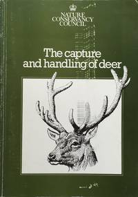 The capture and handling of deer by  A.J.B. (ed.) Rudge - 1st edition - n.d. (1984) - from Acanthophyllum Books and Biblio.com