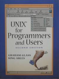 UNIX: For Programmers and Users (2nd Edition)